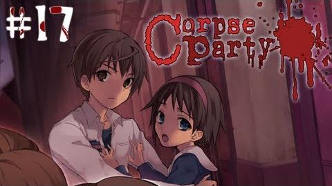 GOTTA PEE AND LIVE! - Let's Cry - Corpse Party - 17