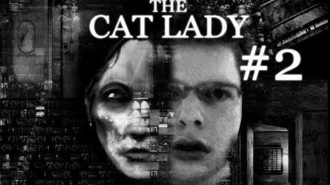YOU CUT OFF MY ARM!! - Let's Cry - The Cat Lady - 2