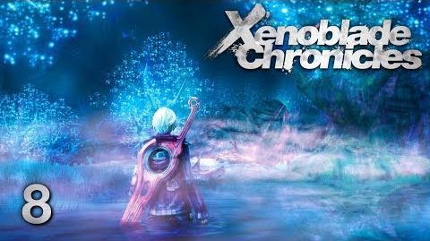 NIGHT LIGHTS - Let's Play - Xenoblade Chronicles - 8 - Walkthrough Playthrough