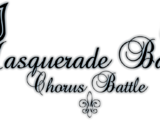 Masquerade Ball Chorus Battle