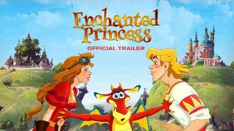 Enchanted Princess 2018 Official HD Trailer