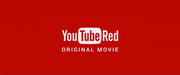YouTube Red Original Movie logo
