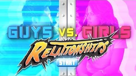 Guys vs. Girls Relationships