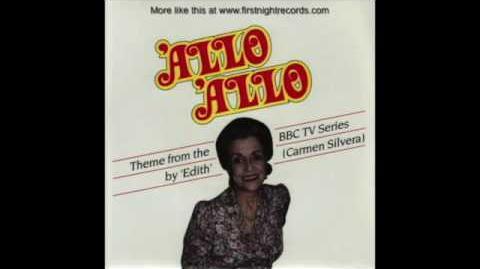 """"""" 'Allo 'Allo! """" - Carmen Silvera"""