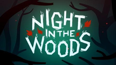 Night In The Woods Trailer (2014)
