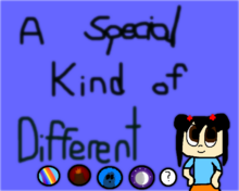 A special kind of different