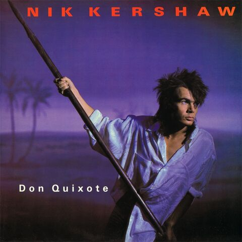 File:Nik Kershaw - Don Quixote.jpg