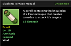 Slashing Tornado Technique Scroll Infobox