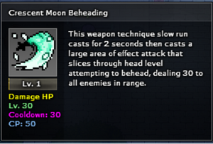 Crescent Moon Beheading Level 1