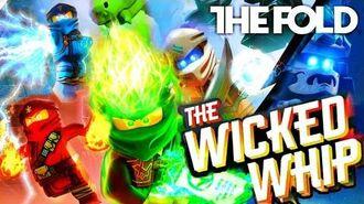 Ninjago™ Season 11 - The Wicked Whip (Lyric Music Video) - by The Fold - HD - ©Samfire