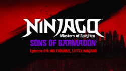 Ninjago Sons of Garmadon Episode 84