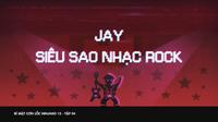Superstar Rockin' Jay