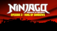 Episode 3 — King of Shadows