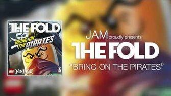 "LEGO NINJAGO Season 6 ""Bring On The Pirates"" by The Fold"
