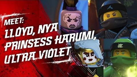 Meet Lloyd, Princess Harumi, Nya and Ultra Violet - LEGO NINJAGO - Character Video