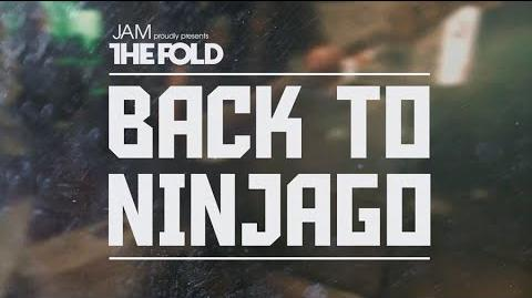 "LEGO NINJAGO ""Back to Ninjago"" Official Music Video by The Fold"