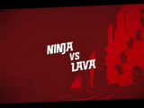 Ninja vs Lava