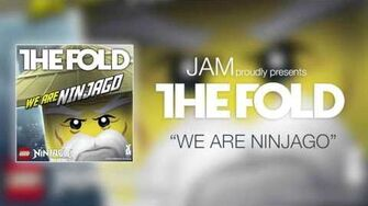 "LEGO NINJAGO Season 6 ""We Are Ninjago"" by The Fold"