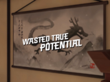 Wasted True Potential