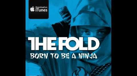 """The Fold """"Born To Be A Ninja"""" FULL VERSION HQ LEGO NINJAGO"""