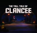The Tall Tale of Clancee