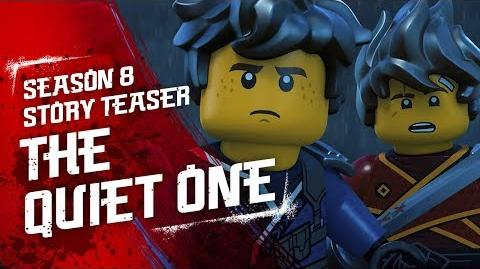 The Quiet One - LEGO NINJAGO - Season 8 Teaser