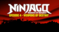 Episode 4 — Weapons of Destiny