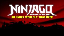 Ninjago An Underworldly Takeover