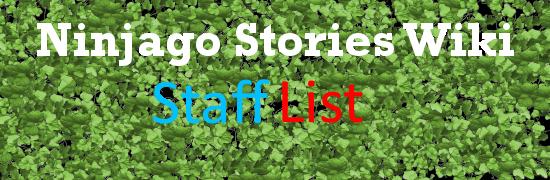 File:Ninjago Stories Wiki Staff list.png