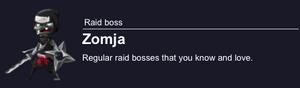 Zomja Raid Boss