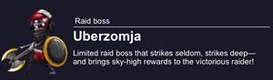 UberZomja Raid Boss
