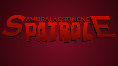 Samurai Abstinence Patrol Main