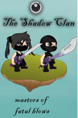 The shadow clan