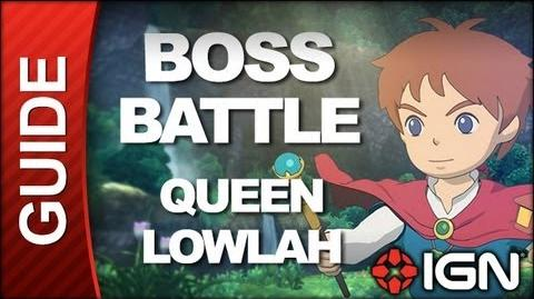 Ni No Kuni Wrath of the White Witch - Boss Battle Strategy Queen Lowlah (POSSIBLE SPOILERS)