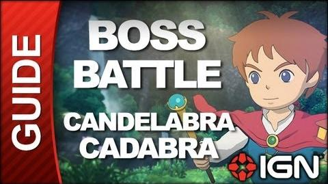 Ni No Kuni - Boss Battle Strategy Candelabracadabra