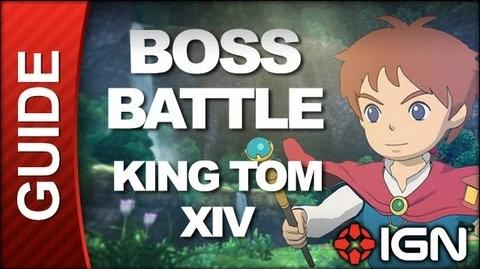 Ni No Kuni Wrath of the White Witch - Boss Battle Strategy King Tom XIV (POSSIBLE SPOILERS)