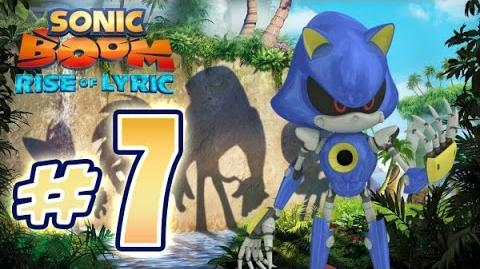 Sonic Boom Rise of Lyric (WiiU) Gameplay No Commentary Walkthrough Part 7