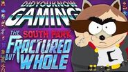 South Park The Fractured But Whole - Did You Know Gaming? Feat