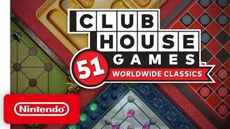 All about Clubhouse Games 51 Worldwide Classics - Nintendo Switch