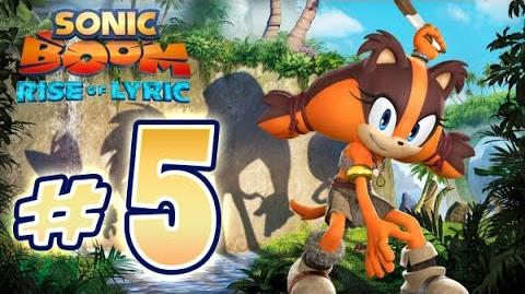 Sonic Boom Rise of Lyric (WiiU) Gameplay No Commentary Walkthrough Part 5