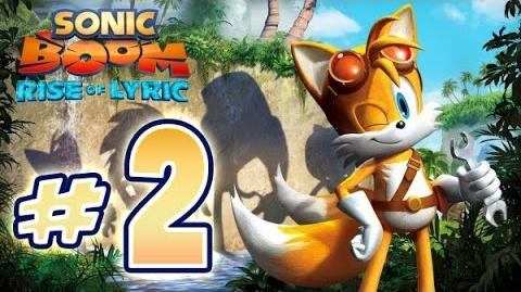 Sonic Boom Rise of Lyric (WiiU) Gameplay No Commentary Walkthrough Part 2