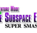 Adventure Mode: The Subspace Emissary