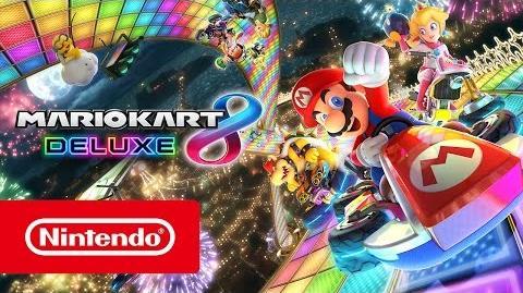 Mario Kart 8 Deluxe - Tráiler de Nintendo Switch
