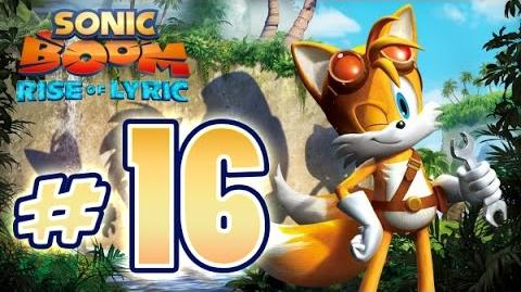 Sonic Boom Rise of Lyric (WiiU) Gameplay No Commentary Walkthrough Part 16