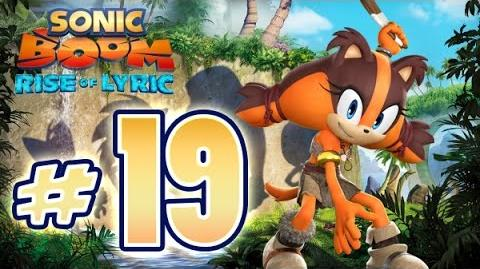 Sonic Boom Rise of Lyric (WiiU) Gameplay No Commentary Walkthrough Part 19