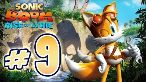 Sonic Boom Rise of Lyric (WiiU) Gameplay No Commentary Walkthrough Part 9
