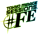 Tokyo Mirage Sessions ♯FE