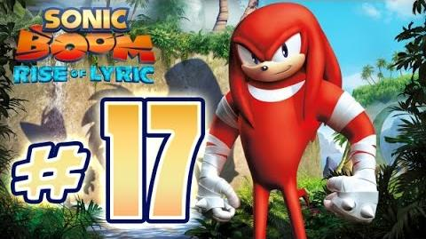 Sonic Boom Rise of Lyric (WiiU) Gameplay No Commentary Walkthrough Part 17