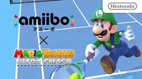 Amiibo × マリオテニス ウルトラスマッシュ 紹介映像