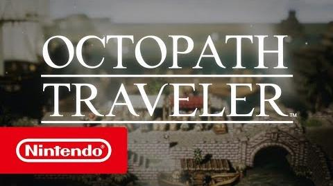 OCTOPATH TRAVELER - Tráiler del E3 2018 (Nintendo Switch)